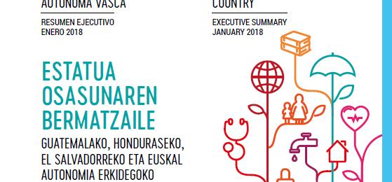 El estado como garante de salud Retos y amenazas en los sistemas sanitarios de Guatemala, Honduras, El Salvador y la Comunidad Autónoma Vasca Image